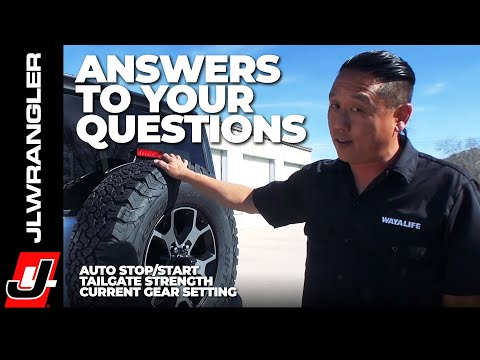JL JOURNAL : Jeep JL Wrangler Auto Stop Start / Tailgate Strength & Current Gear Setting Q&A