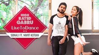 High Rated Gabru | Guru Randhawa | LiveToDance with Sonali ft. Nimit Kotian