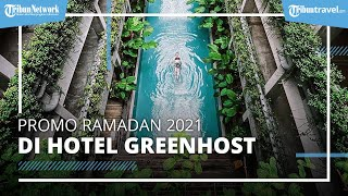 Greenhost Boutique Hotel Hadirkan Promo Spesial Ramadan 2021, Diskon Menginap Mulai Rp300 Ribuan