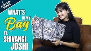 What's In My Bag With Shivangi Joshi | Bag Secrets Revealed