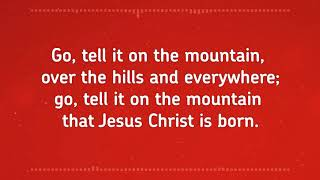 Go Tell It on the Mountain – FWBC Christmas Carol