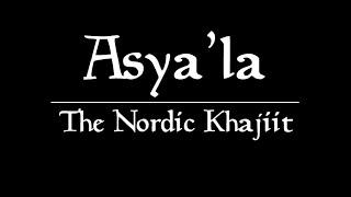 Asya'la the Nordic Khajiit Announcement Trailer