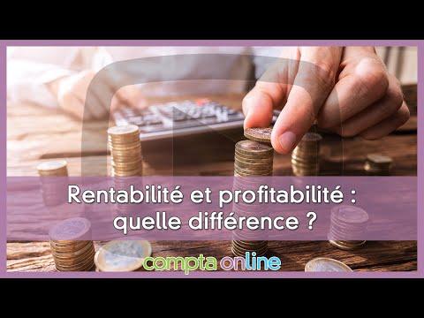 Rentabilité économique, rentabilité financière et profitabilité