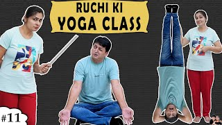 RUCHI KI YOGA CLASS | रूचि की योग क्लास Family Comedy | Ruchi Ka Business part 2 | Ruchi and Piyush - Download this Video in MP3, M4A, WEBM, MP4, 3GP