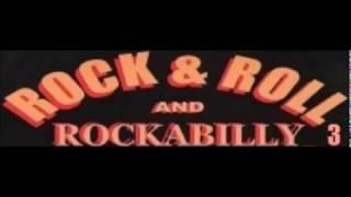 ROCK & ROLL AND ROCKABILLY 3
