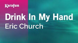 Karaoke Drink In My Hand - Eric Church *