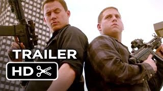 22 Jump Street Official Trailer #2 (2014) - Channing Tatum, Jonah Hill Movie HD