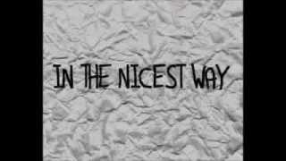 Chris Cummings - In The Nicest Way - lyrics video