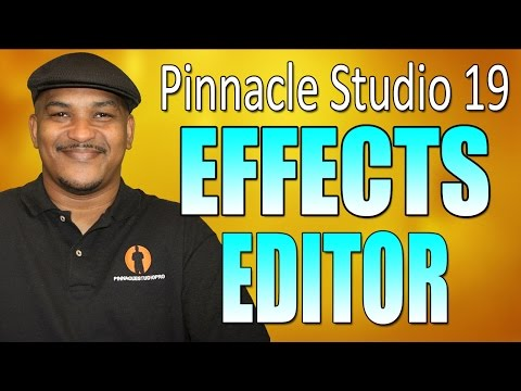 Pinnacle Studio 19 Ultimate | Effects Editor Tutorial
