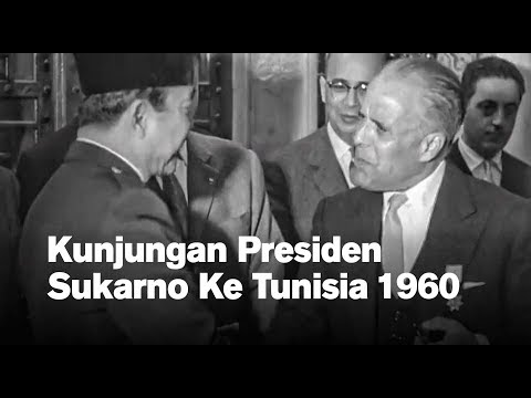Kunjungan Presiden Sukarno Ke Tunisia