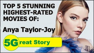 Top 5 Highest-Rated Movies of ANYA TAYLOR-JOY