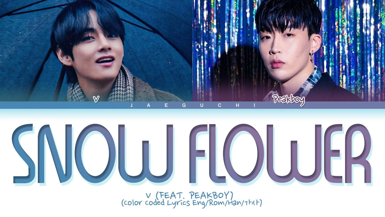 Lirik Lagu Snow Flower - V (BTS) dan Terjemahan