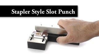 Stapler Style Slot Punch - Aptika Video