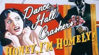 Dance Hall Crashers - Last Laugh