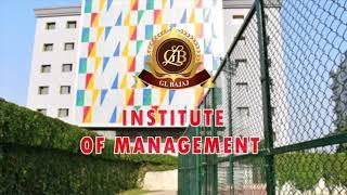 GL Bajaj Institute of Management - Campus Intro