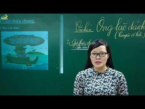 Ngữ Văn lớp 6 - Bài giảng phân tích sự tích ông lão đánh cá và con cá vàng ngữ văn lớp 6 học kì 1