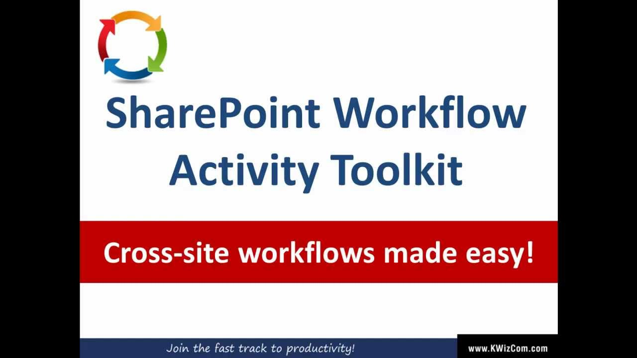 KWizCom SharePoint Solutions - Workflow Activity Toolkit - Overview