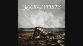 36 Crazyfists - The Deserter