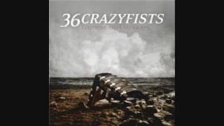 36 Crazyfists - The Deserter