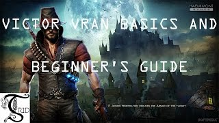 Victor Vran: Basics and Beginner