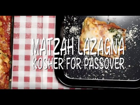 Video Matzah Lazagna Kosher for Passover