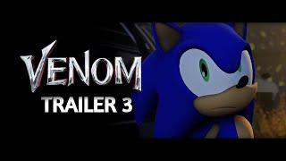 Sonic Unleashed The Movie - TRAILER #3 (Venom Trailer #2 Style) FAN-MADE/PARODY