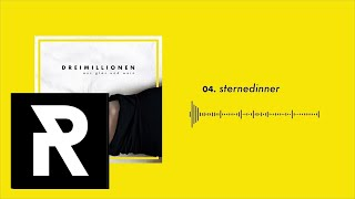 04 DREIMILLIONEN   Sternedinner