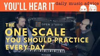 The One Scale You Should Be Practicing Every Day - Peter Martin & Adam Maness   You'll Hear It S3E21