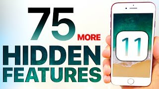 75 More iOS 11 Hidden Features & Changes!