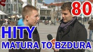 HITY MATURATOBZDURA.TV (CZĘŚĆ 4) odc. #80
