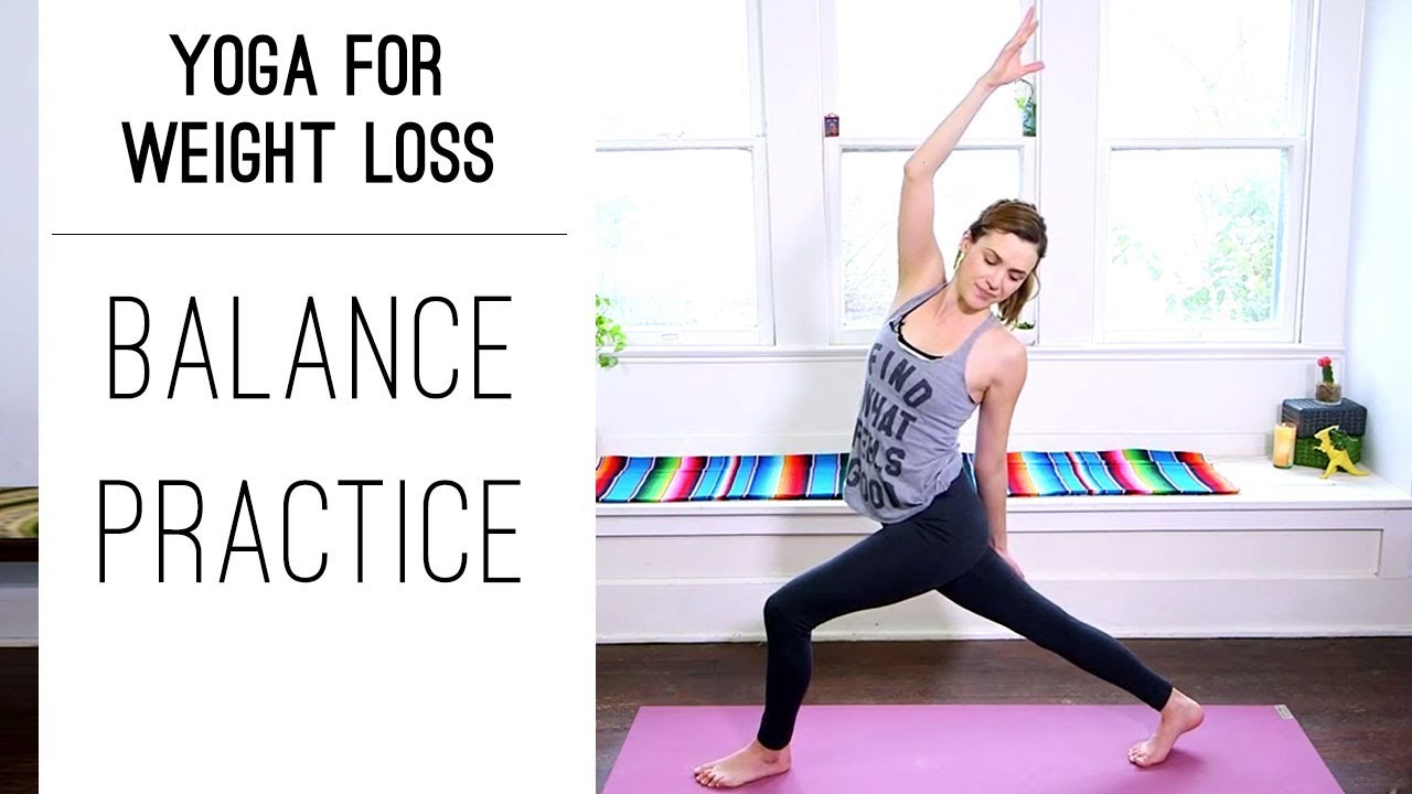 Yoga for Weight Loss | Balance Practice