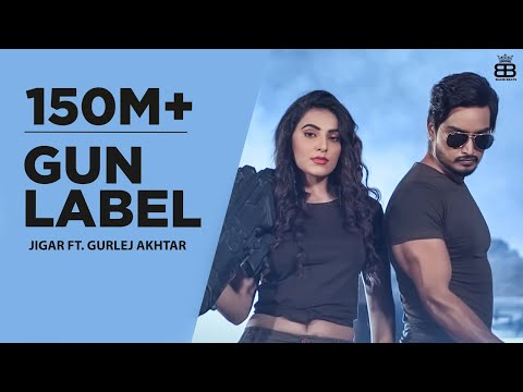 Gun Label Jigar Ft Gurlej Akhtar HD Video Download