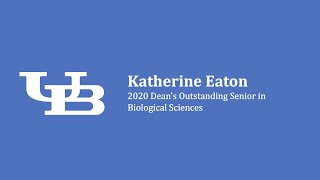 Dean's Outstanding Senior in Biological Sciences, Katie Eaton