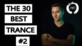 The 30 Best Trance Music Songs Ever 2. (Paul Van Dyk ATB Tiesto and more)