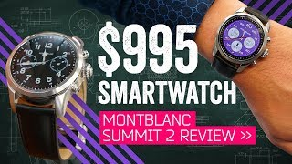 Montblanc Summit 2 Review: This $995 Smartwatch Misses A Few Ticks