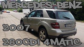 Mercedes-Benz ML 280 CDI 4MATIC 2007. - TEST POLOVNIH VOZILA