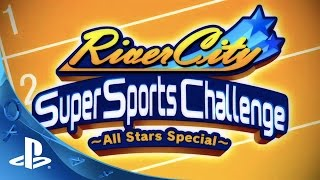 Видео River City Super Sports Challenge ~All Stars Special~