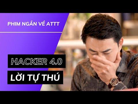 HACKER 4.0 | Tập 4: Lời Tự Thú