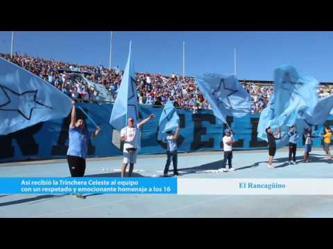"""""""Los 16 siempre estarán presente en la Hinchada de O´Higgins de Rancagua"""" Barra: Trinchera Celeste • Club: O'Higgins"""