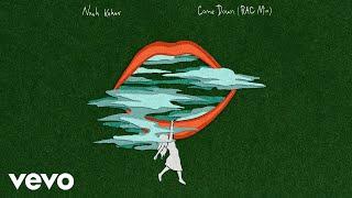 Noah Kahan - Come Down (RAC Mix / Audio)