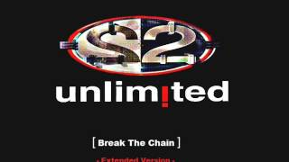 2 unlimited - Break The Chain (Extended Version)