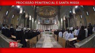 Papa Francisco - Procissão Penitencial e Santa Missa 2018-02-14