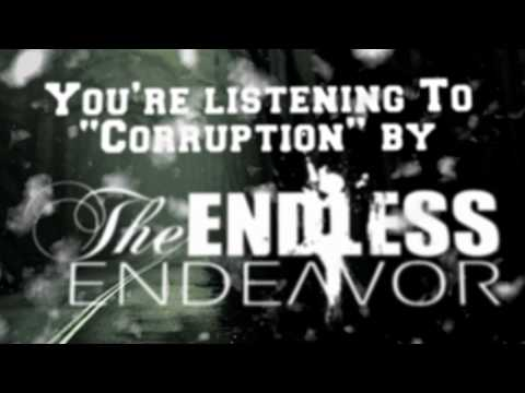 "Lyric Video for The Endless Endeavor's single ""Corruption"""