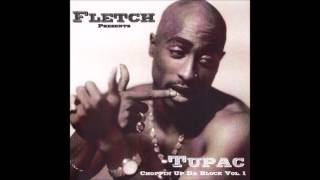 2Pac - One Day At A Time (Chopped & Screwed By DJ Fletch)