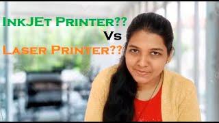 Inkjet Printer Vs Laser Printers? Which one to buy?