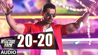 20-20 Full AUDIO Song - Welcome Back | John Abraham | T-Series