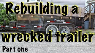Rebuilding a wrecked trailer after a collision part 1