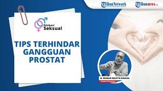 Dokter Binsar Martin Sinaga FIAS Berikan Tips supaya Terhindar dari Gangguan Prostat