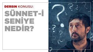 Hasan Yenidere - Sünnet-i Seniyye Nedir?