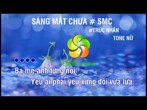 Karaoke Sáng Mắt Chưa #Tone Nữ